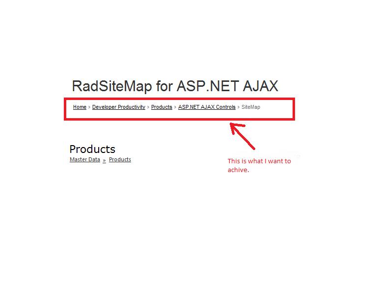 How to make RadSiteMap work like SiteMapPath - SiteMap ...
