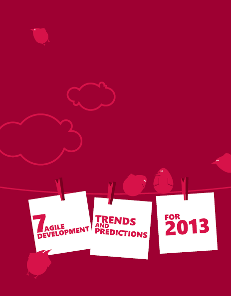 agile predictions and trends in 2013