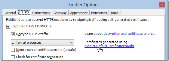 Fiddler Options > HTTPS
