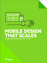 Mobile design that scales - building for existing and future form factors